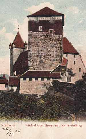 Der Fünfeckige Turm bei der Kaiserstellung - der letzte rest der Nürnberger Burggrafenburg. Ansichtskarte gelaufen 1906